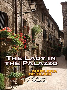 The Lady in the Palazzo: At Home in Umbria 9780786296712