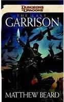 The Last Garrison 9780786957934