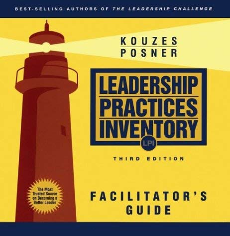 The Leadership Practices Inventory (LPI): Facilitator's Guide Package 9780787967284