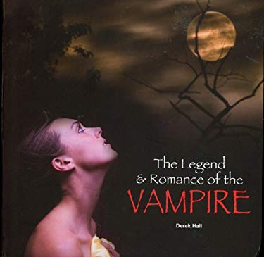 The Legend & Romance of the Vampire 9780785826293