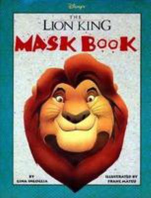 the lion king mask book by gina ingoglia gina angoglia