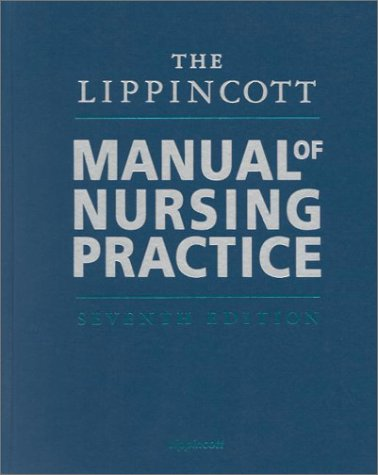 The Lippincott Manual of Nursing Practice 9780781722964