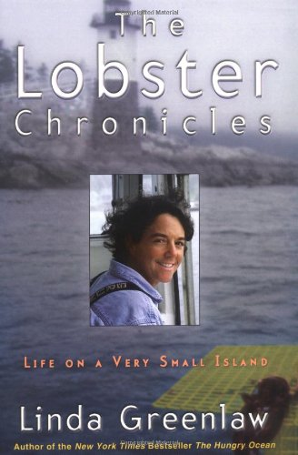 The Lobster Chronicles: Life on a Very Small Island 9780786866779