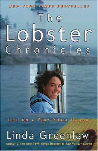 The Lobster Chronicles: Life on a Very Small Island 9780786885916
