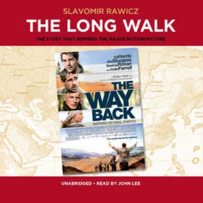 The Long Walk: The True Story of a Trek to Freedom 9780786166831