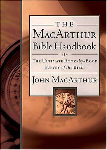 The MacArthur Bible Handbook 9780785249689