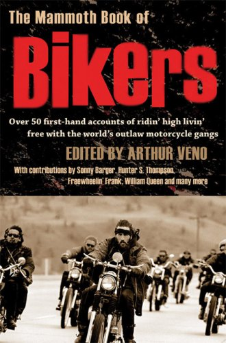 The Mammoth Book of Bikers 9780786720460