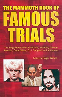 The Mammoth Book of Famous Trials 9780786717255