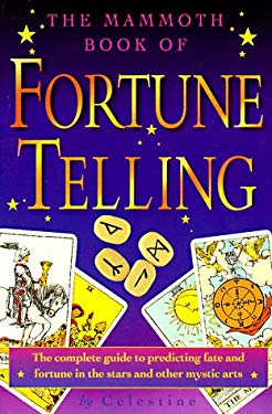 The Mammoth Book of Fortune Telling 9780786704293