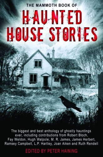 The Mammoth Book of Haunted House Stories 9780786716036