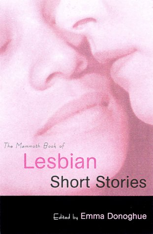 The Mammoth Book of Lesbian Short Stories 9780786706273