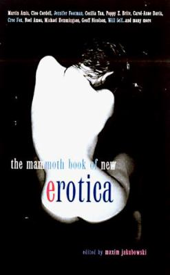The Mammoth Book of New Erotica 9780786705351