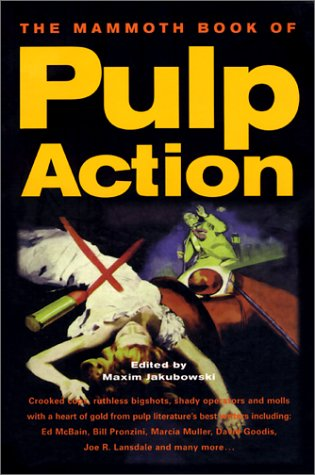 The Mammoth Book of Pulp Action 9780786709205