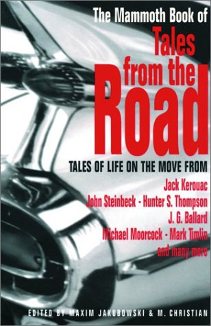 The Mammoth Book of Tales from the Road 9780786710690