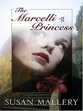 The Marcelli Princess 9780786295845