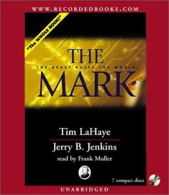 The Mark: The Beast Rules the World 9780788749711