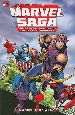 The Marvel Saga, Vol. 2: The Official History of the Marvel Universe 9780785127284