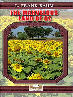 The Marvelous Land of Oz 9780786285402