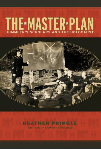 The Master Plan: Himmler's Scholars and the Holocaust 9780786887736