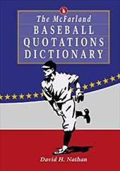 The McFarland Baseball Quotations Dictionary 3085630