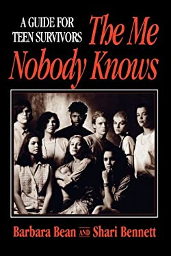 The Me Nobody Knows: A Guide for Teen Survivors 9780787939601