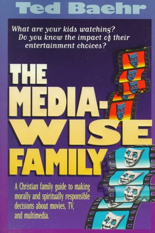 The Media-Wise Family 9780781403016