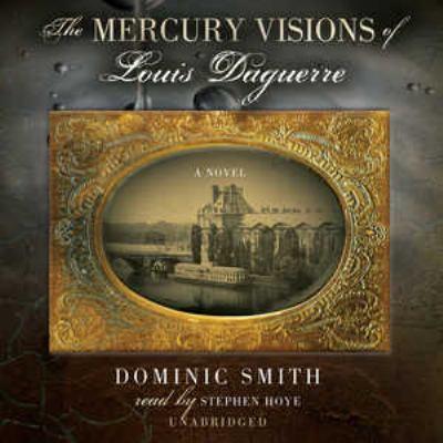 The Mercury Visions of Louis Daguerre 9780786173365