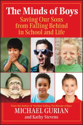 The Minds of Boys: Saving Our Sons from Falling Behind in School and Life 9780787995287