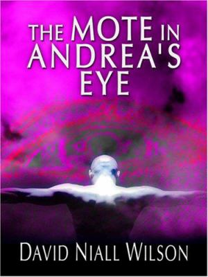 The Mote in Andrea's Eye 9780786292318