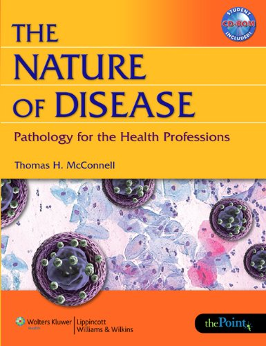 The Nature of Disease: Pathology for the Health Professions [With CDROM] 9780781753173