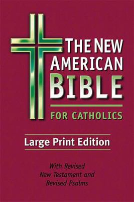 The New American Bible for Catholics: Large Print Edition 9780785257417