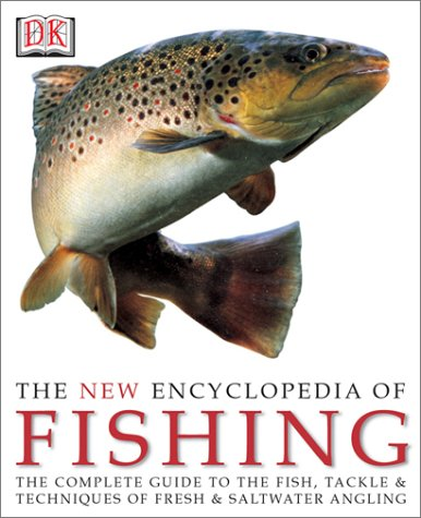 The New Encyclopedia of Fishing 9780789483997