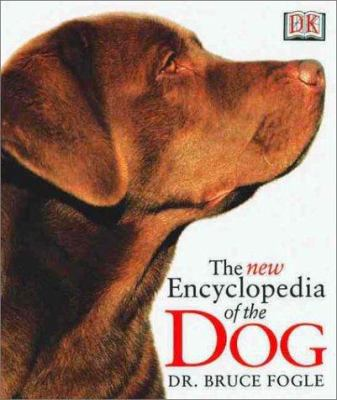 The New Encyclopedia of the Dog 9780789461308