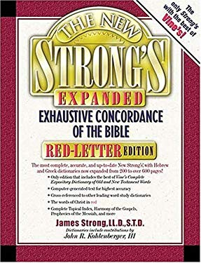 The New Strong's Exhaustive Concordance of the Bible: Expanded Edition 9780785245407