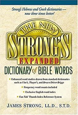 The New Strong's Expanded Dictionary of Bible Words 9780785247166