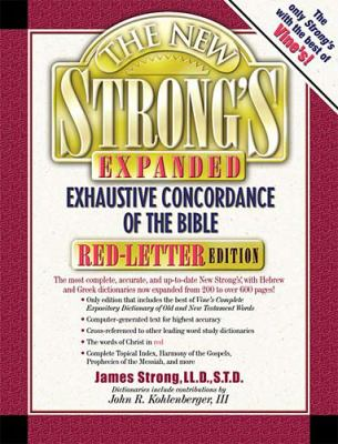The New Strong's Expanded Exhaustive Concordance of the Bible: Red-Letter Edition 9780785245391