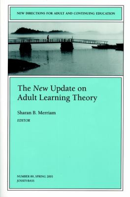 The New Update on Adult Learning Theory 9780787957735