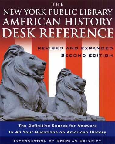 The New York Public Library American History Desk Reference 9780786868476