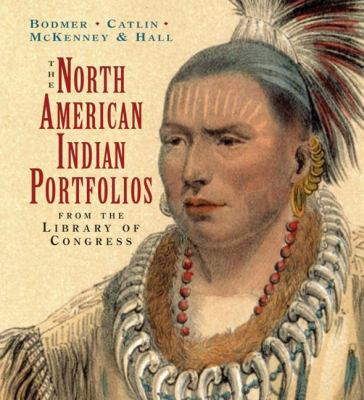 The North American Indian Portfolios: From the Library of Congress 9780789209061