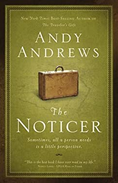 The Noticer: Sometimes, All a Person Needs Is a Little Perspective. 9780785229216