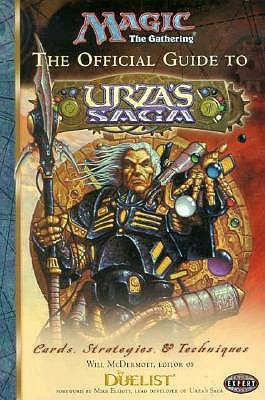 The Official Guide to Urza's Saga 9780786913022
