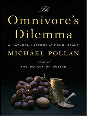 The Omnivore's Dilemma: A Natural History of Four Meals 9780786289523