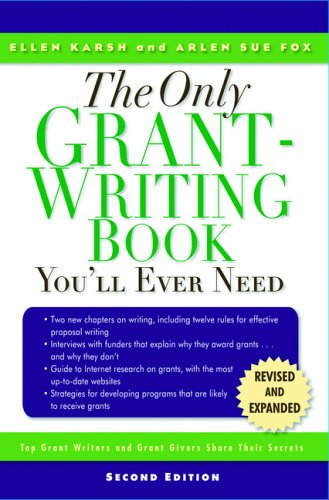 books on grant writing Run by prolific writer and author c hope clark, fundsforwriters is an award-winning source of numerous grants, fellowships, contests, awards, markets and nonprofit partners for serious.