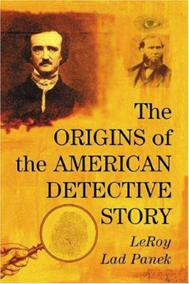 The Origins of the American Detective Story 9780786427765