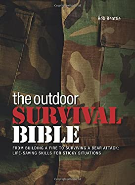 The Outdoor Survival Bible 9780785827870