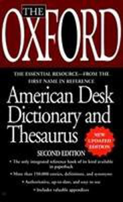The Oxford American Desk Dictionary Andthesaurus, Second Edition 9780780794535