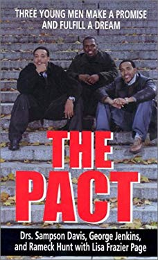 The Pact: Three Young Men Make a Promise and Fulfill a Dream 9780786248896