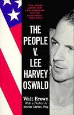 The People V. Lee Harvey Oswald 9780786700813