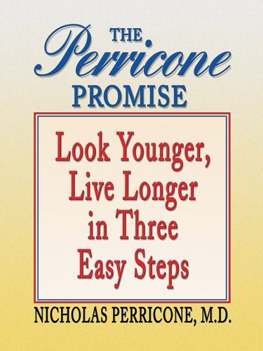 The Perricone Promise: Look Younger, Live Longer in Three Easy Steps 9780786275595