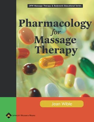 Pharmacology for Massage Therapy 9780781747981